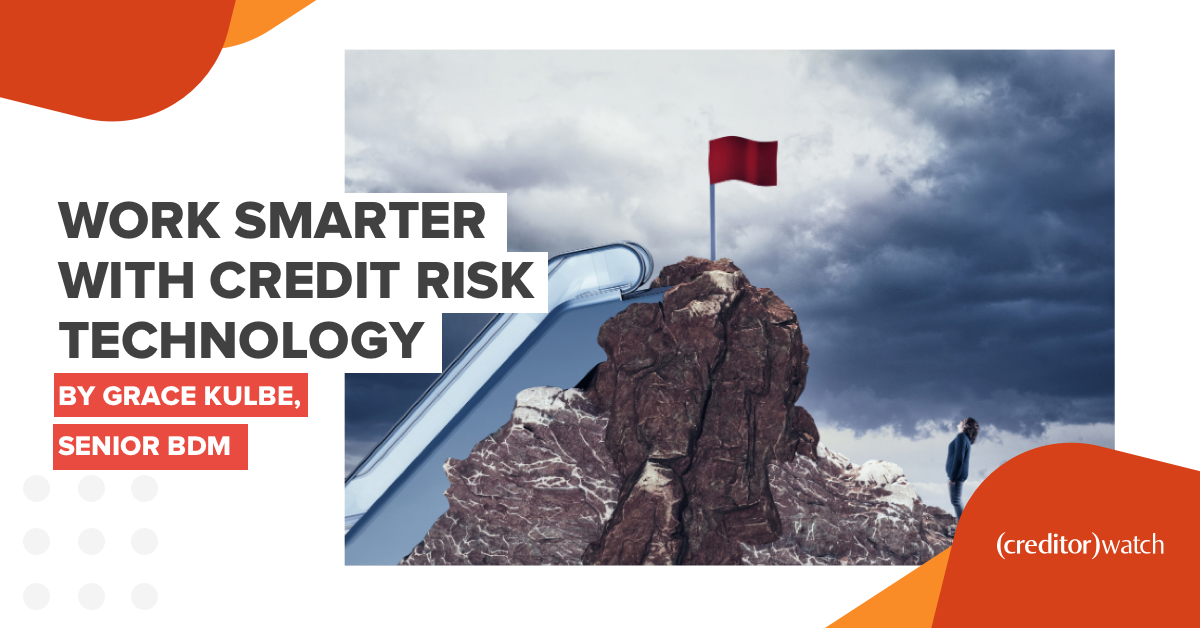 Work Smarter with Credit Risk Technology