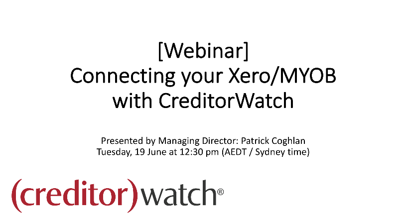 Connecting your Xero/MYOB packages with CreditorWatch